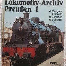 Libros: ARCHIVO LOCOMOTORAS 1 (LOKOMOTIV-ARCHIV) BERLIN 1990 333 PAGINAS EN ALEMAN EN BUEN ESTADO. Lote 239911125