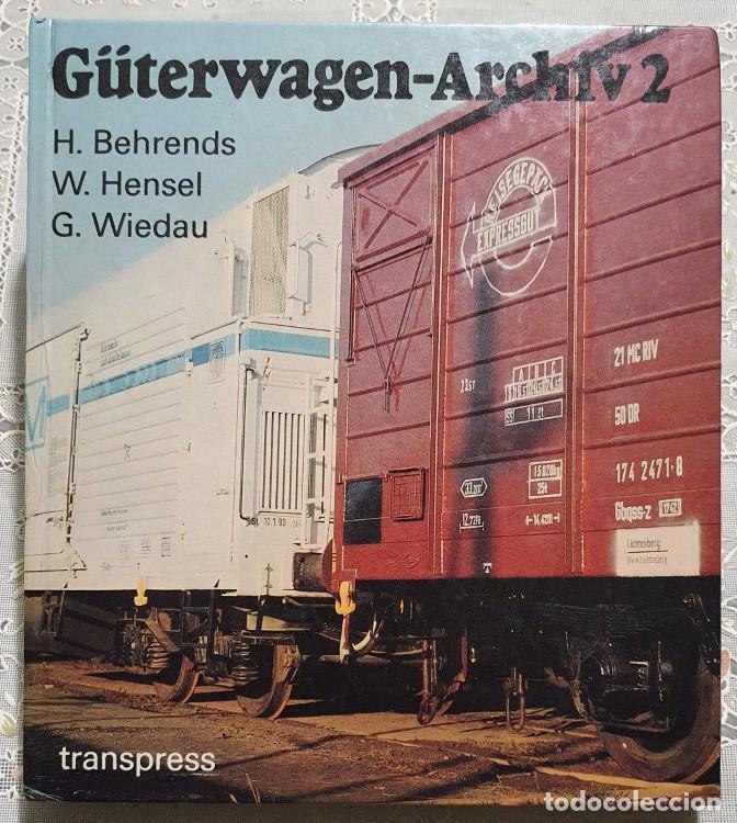 ARCHIVO DE VAGONES 2 (GÜTERWAGEN-ARCHIV 2) AÑO 1989 288 PAGINAS EN BUEN ESTADO (Libros nuevos sin clasificar)