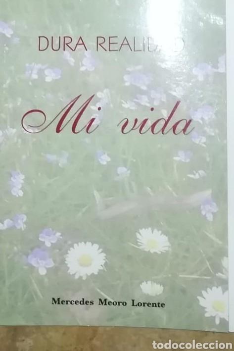 MERCEDES MEORO LORENTE DURA REALIDAD. MI VIDA (Libros nuevos sin clasificar)