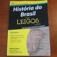 Libros: HISTÓRIA DO BRASIL PARA LEIGOS. MAURICIO GRILLO JR.. Lote 243015270