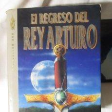 Libros: EL REGRESO DEL REY ARTURO MOLLY COCHRAN WARREN MURPHY. Lote 243309535