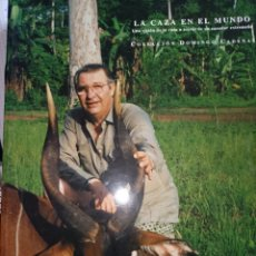 Libros: LA CAZA EN EL MUNDO COLECCIÓN DOMINGO CADENAS. Lote 243412005