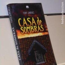 Libros: CASA DE SOMBRAS TONY JIMENEZ COLECCION TEMBLORES - APPLEHEAD OFERTA. Lote 244409705