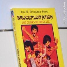 Libros: BRUCEPLOITATION LOS CLONES DE BRUCE LEE IVAN E. FERNANDEZ - APPLEHEAD OFERTA. Lote 244411695