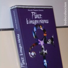 Libros: PRINCE LA IMAGEN PURPURA MARCELO CHAPARRO - APPLEHEAD OFERTA. Lote 244413450