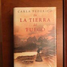 Libros: EN LA TIERRA DEL FUEGO. DE CARLA FEDERICO.. Lote 245096900