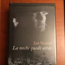 Libros: LA NOCHE QUEDO ATRAS. DE JAN VALTIN.. Lote 245098805