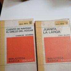 Libros: JUANITA LA LARGA. JUAN VALERA. CUENTO DE NAVIDAD /EL GRILLO DEL HOGAR. CHARLES DICKENS.. Lote 245197925