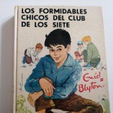 Libros: LOS FORMIDABLES CHICOS DEL CLUB DE LOS SIETE. CNID BLYTON.. Lote 245198875