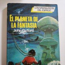 Libros: EL PLANETA DE LA FANTASÍA. JOHN OXFORD.. Lote 245201360
