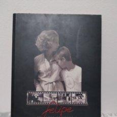 Libros: LIBRO FELIPE 30 ANYS CREIXENT A MALLORCA. FAMILIA REAL,. Lote 245403490