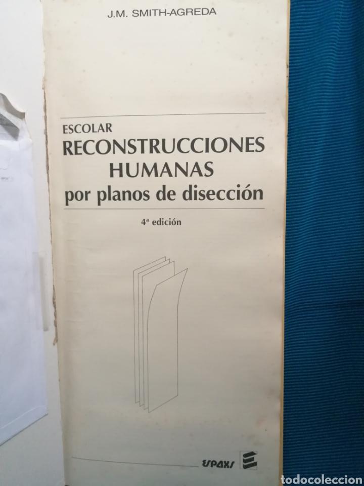 Libros: RECONSTRUCCIONES HUMANAS POR PLANOS DE DISECCIÓN, EXPAXS, 2007,J.M.SMITH-AGREDA,ISBN 84-7179-319-5. - Foto 2 - 245736500