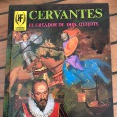 Libros: EL CREADOR DE DON QUIJOTE. - EDUARDO SOTILLOS .CERVANTES. Lote 246066500