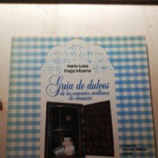 Libros: GUÍA DE DULCES DE LOS CONVENTOS SEVILLANOS DE CLAUSURA. Lote 246159655