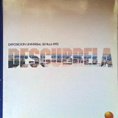 Libros: EXPOSICIÓN UNIVERSAL SEVILLA 1992, DESCÚBRELA - TAPA BLANDA - 1989 DE VV. A. Lote 247089650
