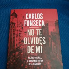 Libros: NO TE OLVIDES DE MI, CARLOS FONSECA, PLANETA.. Lote 247605415