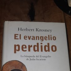 Libros: LIBRO EL EVANGELIO PERDIDO HERBERT KROSNEY. Lote 249311180