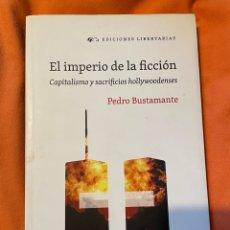 Libros: EL IMPERIO DE LA FICCIÓN - PEDRO BUSTAMANTE. Lote 261636250
