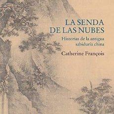 Libri: LA SENDA DE LAS NUBES FRANÇOIS, CATHERINE EDICIONES SIRUELA, SIRUELA, 2021. RÚSTICA (TAPA BLANDA).. Lote 251505425