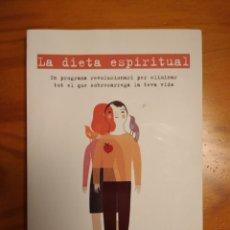 Libros: LA DIETA ESPIRITUAL. FRANCESC MIRALLES. COLUMNA EDICIONS. Lote 252024140