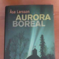 Libros: ASA LARSSON AURORA BOREAL. Lote 252058415
