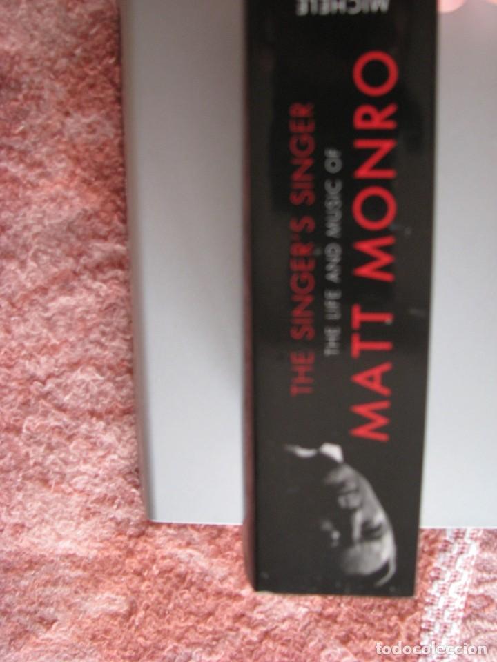 Libros: Libro Matt Monro, The singer´s singer, biografía de Michele Monro, edición inglés, nuevo a estrenar - Foto 4 - 252570855
