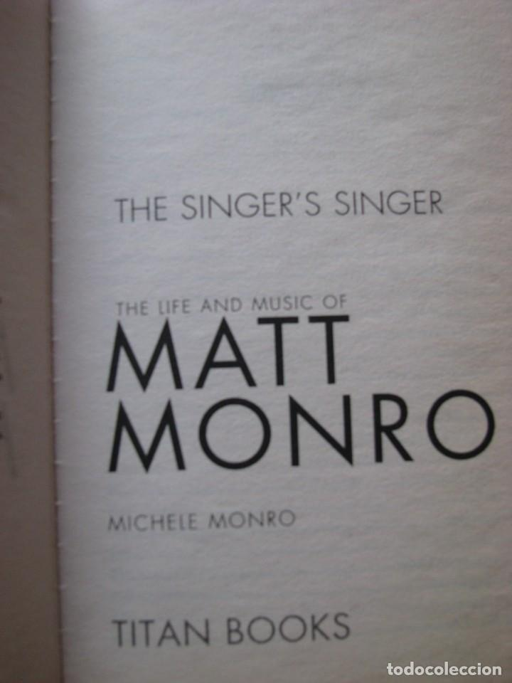 Libros: Libro Matt Monro, The singer´s singer, biografía de Michele Monro, edición inglés, nuevo a estrenar - Foto 5 - 252570855