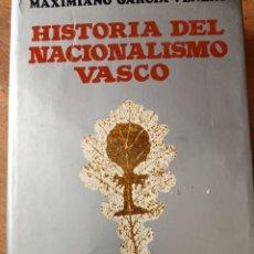 Libros: HISTORIA DEL NACIONALISMO VASCO. Lote 253125035