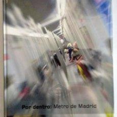 Libros: LIBRO POR DENTRO: METRO DE MADRID. SUBURBANO. 2008. NUEVO.. Lote 253339610