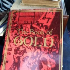 Libros: THE BOOK OF GOLD. Lote 253517560