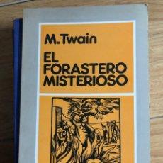 Livres: M. TWAIN EL FORASTERO MISTERIOSO EDITORIAL FONTAMAM. Lote 253656980