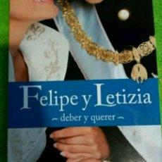 Libros: LIBRO FELIPE Y LETICIA DEBER Y QUERER. Lote 253939190