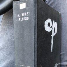 Libros: A. NUÑEZ ALONSO - EL LAZO DE PURPURA. Lote 255585515
