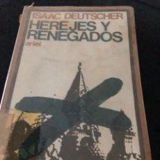 Libros: ISAAC DEUTSCHER - HEREJES Y RENEGADOS. Lote 255593075