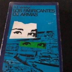 Libros: LOS FABRICANTES DE ARMAA - A. E. VANVOGT. Lote 255593315