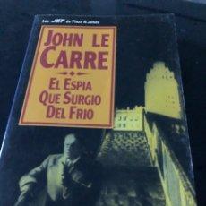 Libros: JOHN LE CARRE - EL ESPÍA QUE SURGIÓ DEL FRÍO. Lote 255595805