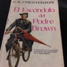 Libros: EL ESCÁNDALO DEL PADRE BROWN - CHESTERTON. Lote 255596365