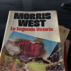 Libros: MORRIS WEST - LA SEGUNDA VICTORIA. Lote 255600355