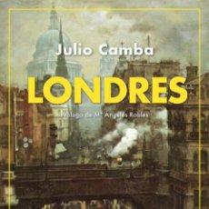 Libros: LONDRES.JULIO CAMBA.- NUEVO. Lote 257495410