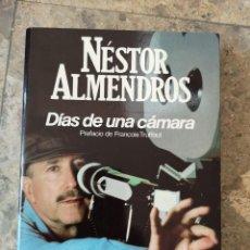 Libros: DÍAS DE UNA CÁMARA NESTOR ALMENDROS. Lote 259886540