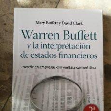 Libros: WARREN BUFFETT Y LA INTERPRETACIÓN DE ESTADOS FINANCIEROS. Lote 259898380