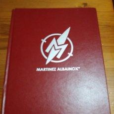 Libros: CATALOGO GENERAL MARTINEZ ALBAINOX. Lote 259939615