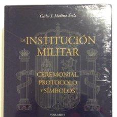 Libri: LA INSTITUCIÓN MILITAR CEREMONIAL PROTOCOLO Y SÍMBOLOS CARLOS J.MEDINA ÁVILA COMPLETA 3 TOMOS. Lote 259953030
