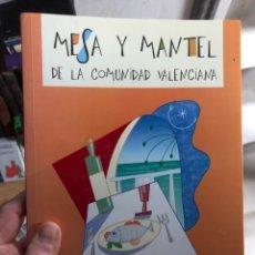 Libros: MESA Y MANTEL DE LA COMUNIDAD VALENCIANA ALICANTE EL LIBRO DE LOS SABORES DE NUESTRA TIERRA. Lote 260055965