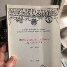 Libros: 1440-1925 BIBLIOGRAFÍA MÉDICA ALICANTINA RAFAEL MARTÍNEZ ALICANTE EDICIÓN DE 1975. Lote 260057195