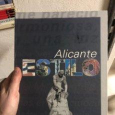 Libros: ALICANTE ESTILO TAPA DURA AYUNTAMIENTO DE ALICANTE HOGUERAS. Lote 260059850
