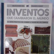 Libros: INVENTOS QUE CAMBIARON EL MUNDO - SELECCIONES DEL READER'S DIGEST. Lote 260073615