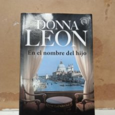 Libros: LIBRO DONA LEON EN EL NOMBRE DEL HIJO. Lote 260302840