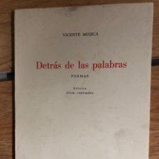 Libros: ALICANTE VICENTE MOJICA DETRÁS DE LAS PALABRAS 1973 DEDICADO FIRMADO AUTOR. Lote 260338365