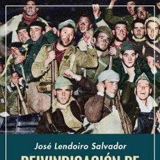 Libros: REIVINDICACIÓN DE MANUEL URIBARRY. JOSÉ LENDOIRO SALVADOR.- NUEVO. Lote 260522905
